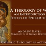 A Theology of Wonder: An Introduction to the Poetry of Ephrem the Syrian