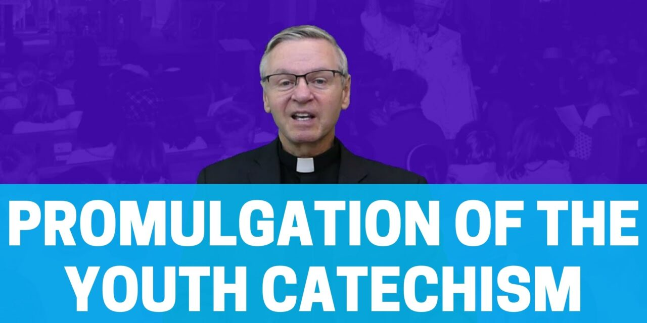 Promulgation of the Youth Catechism