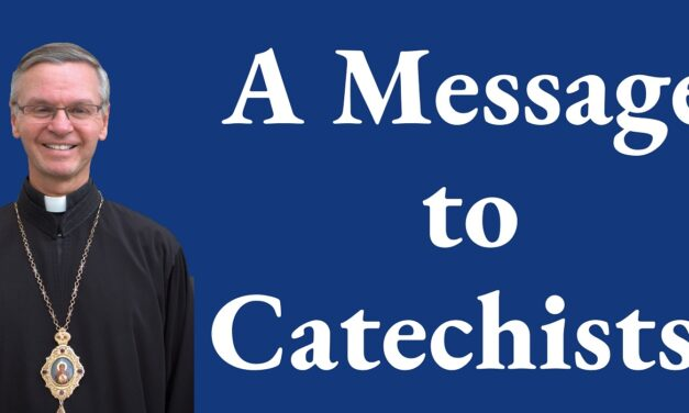 A Message to Catechists from Bishop David